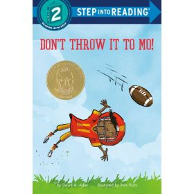 Don't Throw It to Mo!: Step into Reading, Step 2 (Paperback)