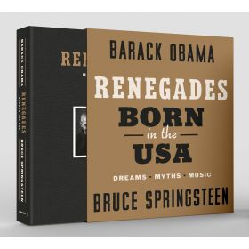 Renegades: Born in the USA, Signed Edition (Hardcover)
