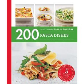 200 Pasta Dishes: Hamlyn All Colour Cooker (Paperback)