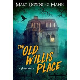 The Old Willis Place: A Ghost Story (Paperback)