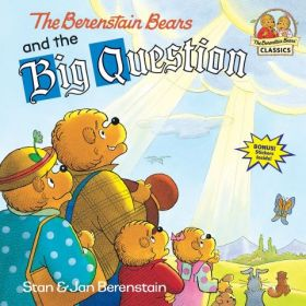 The Berenstain Bears and the Big Question (Paperback)