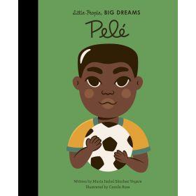 Little People, Big Dreams: Pele (Hardcover)