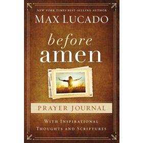 Before Amen Prayer Journal (Hardcover)