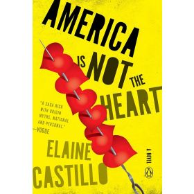 America Is Not the Heart: A Novel (Paperback)