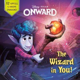 Disney Pixar: Onward: The Wizard in You! (Paperback)