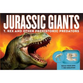 Jurassic Giants: T. Rex and Other Prehistoric Predators (Hardcover)