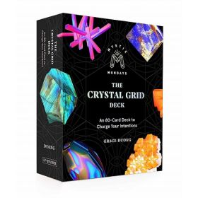 Mystic Mondays: The Crystal Grid Deck, An 80-Card Deck to Charge Your Intentions (Cards)