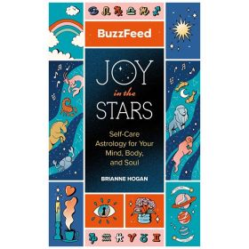 INCOMING - BuzzFeed: Joy in the Stars: Self-Care Astrology for Your Mind, Body, and Soul (Hardcover)