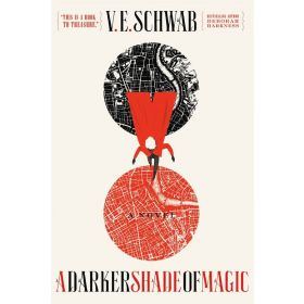 A Darker Shade of Magic: A Novel, Shades of Magic Book 1 (Paperback)