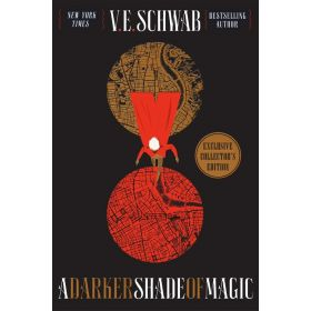 A Darker Shade of Magic Collector's Edition: A Novel, Shades of Magic, Book 1 (Hardcover)