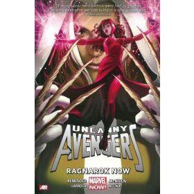 Uncanny Avengers Vol. 3: Ragnarok Now (Hardcover)