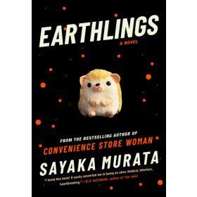 Earthlings: A Novel (Hardcover)