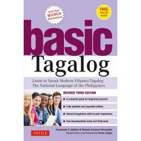 Basic Tagalog: Learn to Speak Modern Filipino/ Tagalog, Revised Third Edition (Paperback)