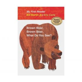 Brown Bear, Brown Bear, What Do You See? My First Reader (Hardcover)