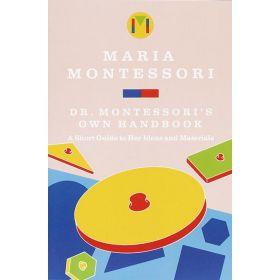Dr. Montessori's Own Handbook (Paperback)