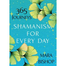 Shamanism for Every Day (Paperback)