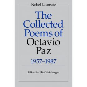 The Collected Poems of Octavio Paz: 1957-1987, Bilingual Edition (Paperback)