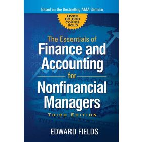 The Essentials of Finance and Accounting for Nonfinancial Managers, 3rd Edition (Paperback)