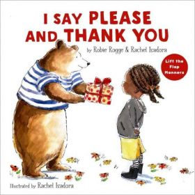 I Say Please and Thank You: Lift-the-Flap Manners (Hardcover)
