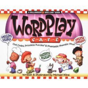 WordPlay Cafe: Cool Codes, Priceless Punzles & Phantastic Phonetic Phun (Paperback)
