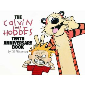 The Calvin and Hobbes: Tenth Anniversary Book (Paperback)