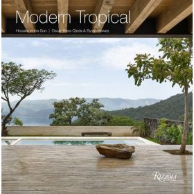 Modern Tropical: Houses in the Sun (Hardcover)