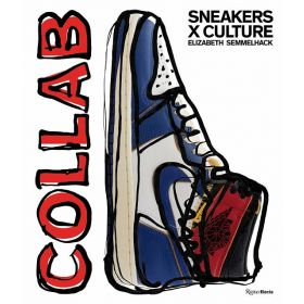 Sneakers x Culture: Collab (Hardcover)