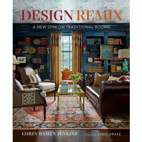 Design Remix: A New Spin on Traditional Rooms (Hardcover)