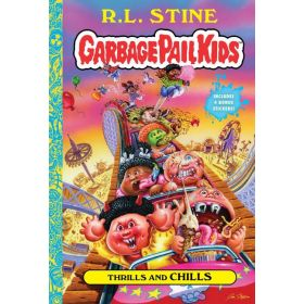 Thrills and Chills: Garbage Pail Kids, Book 2, Signed Copy (Hardcover)