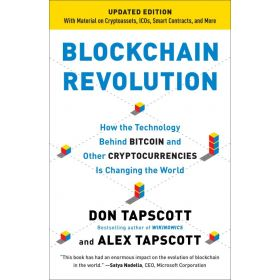 Blockchain Revolution: How the Technology Behind Bitcoin and Other Cryptocurrencies Is Changing the World (Paperback)
