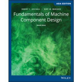 Fundamentals of Machine Component Design, 7th Edition, Asia Edition (Paperback)