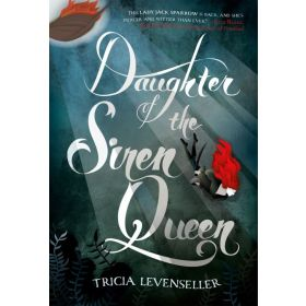 Daughter of the Siren Queen: Daughter of the Pirate King, Book 2 (Hardcover)