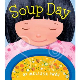 Soup Day (Board Book)
