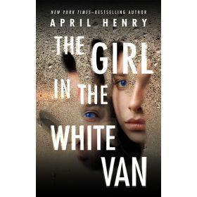 The Girl in the White Van (Hardcover)