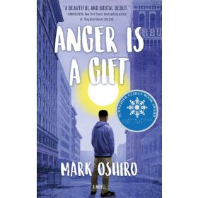 Anger Is a Gift: A Novel (Hardcover)