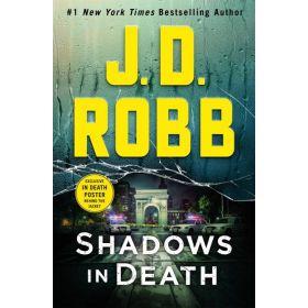 Shadows in Death: Eve Dallas (Hardcover)