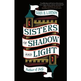 Sisters of Shadow and Light (Paperback)