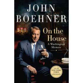 On the House: A Washington Memoir (Hardcover)