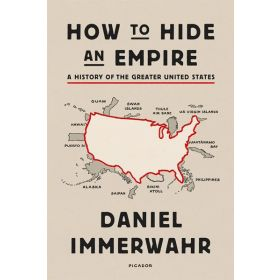 How to Hide an Empire (Paperback)