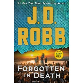 Forgotten in Death: An Eve Dallas Novel, Book 53 (Hardcover)