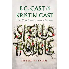 Spells Trouble: Sisters of Salem, Book 1 (Hardcover)