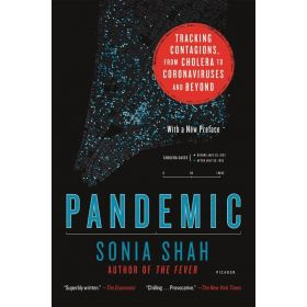 Pandemic: Tracking Contagions, from Cholera to Coronaviruses and Beyond (Paperback)