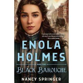 Enola Holmes and the Black Barouche (Hardcover)
