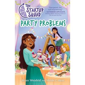 Party Problems: The Startup Squad, Book 3 (Paperback)