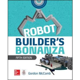 Robot Builder's Bonanza, 5th Edition (Paperback)