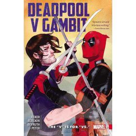 """Deadpool V Gambit: The """"V"""" is for """"Vs."""" (Paperback)"""