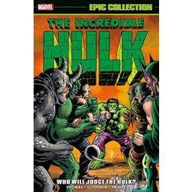 Incredible Hulk Epic Collection: Who Will Judge the Hulk? (Paperback)