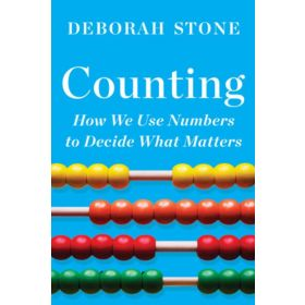 Counting: How We Use Numbers to Decide What Matters (Paperback)