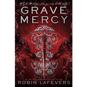 Grave Mercy: His Fair Assassin, Book 1 (Paperback)
