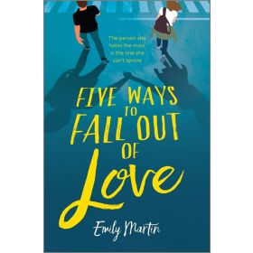 Five Ways to Fall Out of Love (Hardcover)